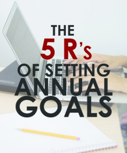 The 5 R's of Setting Annual Goals