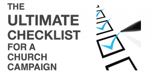 The Ultimate Checklist for a Church Campaign