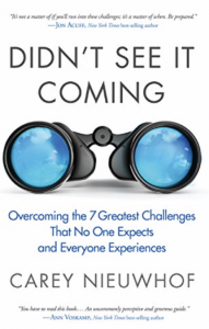 Didn't See it Coming: Overcoming the 7 Greatest Challenges that No One Expect and Everyone Experiences