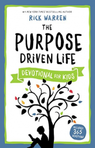 The Purpose Drive Life Devotional for Kids