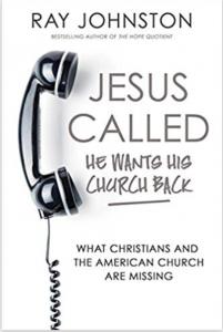 Ray Johnston Jesus Called