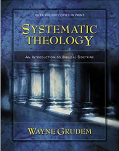 Wayne Grudem Systematic Theology