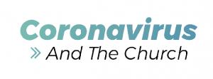 Coronavirus and the Church