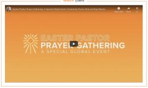 Rick Warren Easter Prayer Gathering