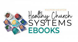 Healthy Church Systems Ebooks
