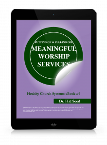Putting On and Pulling off Meaningful Worship Services