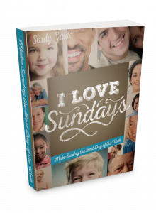 I Love Sundays Small Group Guide